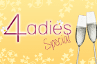 Immer freitags: 4-Ladies Special